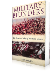http://sauldavid.bookswarm.co.uk/wp-content/uploads/2011/06/Military-Blunders-PB.png